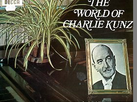 The World Of Charlie Kunz