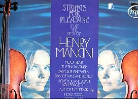 Strings For Pleasure Play The Best Of Henry Mancini