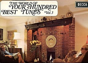 The World Of Your Hundred Best Tunes Vol. 3