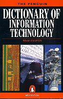 The Penguin Dictionary of Information Technology