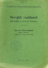 Merejää vaatlused 1931/1932 talvel Eestis. Sea-ice observations made in Estonia during the winter 1931/1932