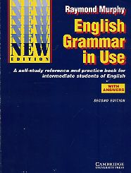 English Grammar in Use with Answers. A Self-study Reference and Practice Book for Intermediate Students