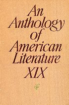 An Anthology of American Literature XIX