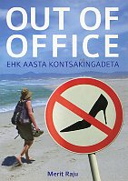 Out of Office ehk Aasta kontsakingadeta