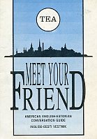Meet Your Friend. American English-Estonian Conversation Guide. Inglise-eesti vestmik