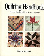 Quilting Handbook. A Comprehensive Guide to The Art of Quilting