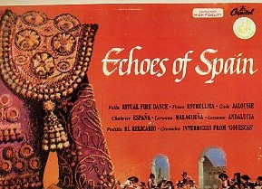 Echoes Of Spain (Carmen Dragon Conducting The Hollywood Bowl Symphony Orchestra)
