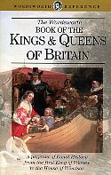 The Wordsworth Book of the Kings & Queens of Britain
