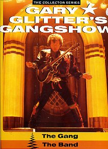 Gary Glitter's Gangshow: The Gang, The Band, The Leader (2 plaadiga komplekt)