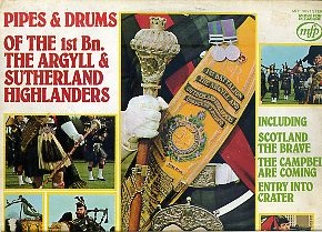 Pipes & Drums of 1st Bn. The Argyll & Sutherland Highlanders