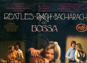 Beatles, Bach, Bacharach Go Bossa