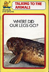 Where Did Our Legs Go? Talking to the Animals