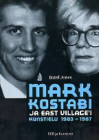Mark Kostabi ja East Village'i kunstielu 1983-1987