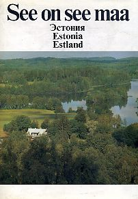 See on see maa (Эстония. Estonia. Estland)