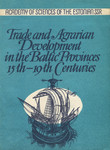 Trade and agrarian development in the Baltic provinces 15th-19th centuries