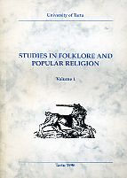Studies in folklore and popular religion (Töid folkloori ja rahvausundi alalt) I osa