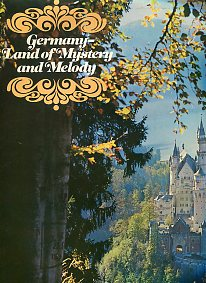 Germany - Land Of Mystery And Melody