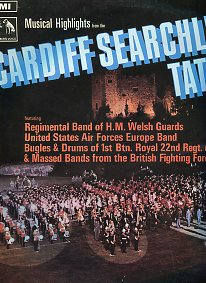 Musical Highlights From the Cardiff Searchlight Tattoo 1969