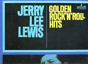 Jerry Lee Lewis.  Golden Rock`n`Roll Hits