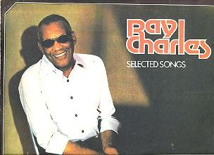 Selected Songs. Ray Charles