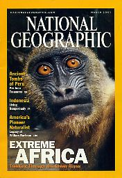 National Geographic 2001 March. Vol. 199. No. 3