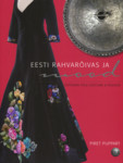 Eesti rahvarõivas ja mood. Estonian Folk Costume and Fashion
