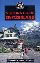 Switzerland: Visitor's Guide