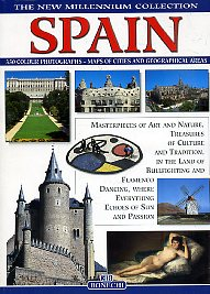 Spain: Masterpieces Of Art And Nature, Treasures Of Culture And Tradition In The Land Of Bullfighting And Flamenco Dancing, Where Everything Echoes Of Sun
