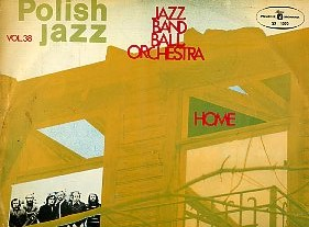 Home. Polish jazz vol. 38