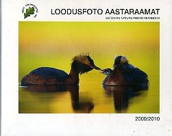 Loodusfoto aastaraamat 2009/2010. Estonian Nature Photo Yearbook