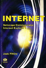 Internet. Netscape Communicator, Internet Explorer 4