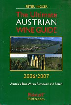 The Ultimate Austrian Wine Guide 2006/2007