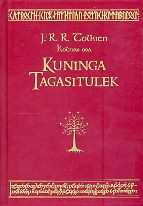 818cc0b7653 John Ronald Reuel Tolkien Sõrmuste isand III. Kuninga tagasitulek ...