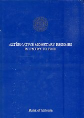 Alternative monetary regimes in entry to EMU