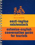Eesti-inglise reisivestmik. Estonian-english conversation guide for tourists