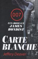 Carte blanche. Uus romaan James Bondist
