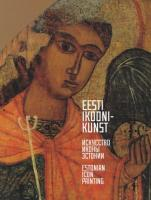 Eesti ikoonikunst. Искусство иконы Эстонии. Iskustvo ikonõ Estoni. Estonian Icon Painting