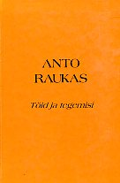 Anto Raukas. Töid ja tegemisi. Anto Raukas. Publications and activities