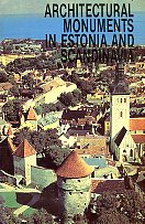Architectural monuments in Estonia and Scandinavia. Restoration in theory and practice. Conference materials. Architectural Conservation Methodology Conference, Tallinn, 9-10 October 1989
