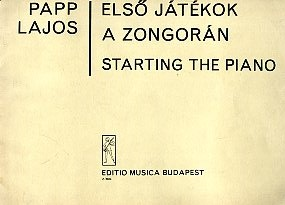 Első játékok a zongorán: bevezetés a mai zene hangzás- és mozgásformáiba. Starting the piano: introduction to tone and movement in modern music
