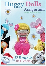 Huggy Dolls Amigurumi: 15 Huggable Doll Patterns