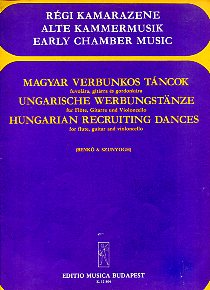 Hungarian Recruiting Dances for flute, guitar and violoncello