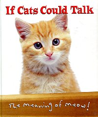 If Cats Could Talk: The Meaning of Meow