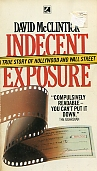 Indecent Exposure: True Story of Hollywood and Wall Street