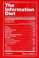 Information Diet: A Case for Conscious Consumption