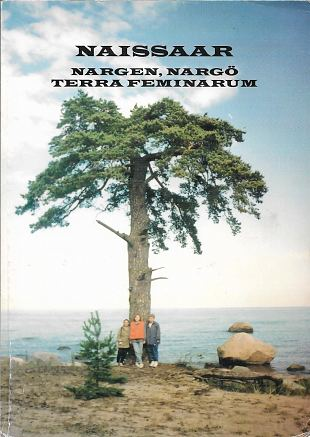Naissaar. Nature and nature conservation. Nargen, Nargö Terra Feminarum