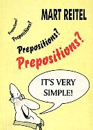 Prepositions? It's very simple!