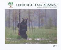 Loodusfoto aastaraamat 2011. Estonian Nature Photo Yearbook