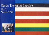 Baltic Defence Review. No 5 volume 2001