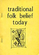 Traditional Folk Belief Today. Conference dedicated to the 90th anniversary of Oskar Loorits, held in Tartu, 1990. Proceedings